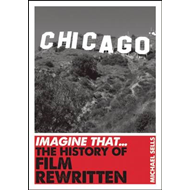 Imagine That - Film: The History of Film Rewritten (BOK)