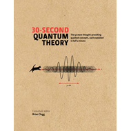 30-Second Quantum Theory (BOK)