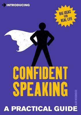 Introducing Confident Speaking: A Practical Guide (BOK)