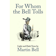 For Whom the Bell Tolls: Light and Dark Verse (BOK)