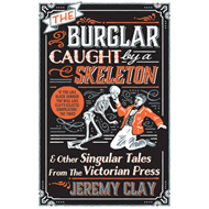 Burglar Caught by a Skeleton (BOK)