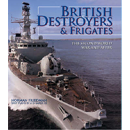 British Destroyers and Frigates: The Second World War and After (BOK)