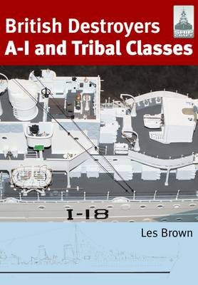 British Destroyers: A-I and Tribal Classes (BOK)