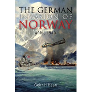 The German Invasion of Norway: April 1940 (BOK)