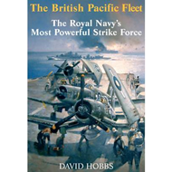The British Pacific Fleet: The Royal Navy's Most Powerful (BOK)