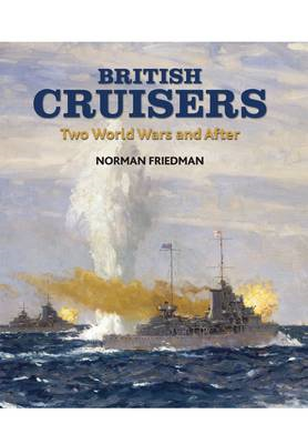 British Cruisers: From Treaties to the Present (BOK)