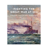 Fighting the Great War at Sea (BOK)