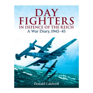 Day Fighters in Defence of the Reich: A War Diary, 1942-45 (BOK)