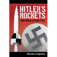 Hitler's Rockets: The Story of the V-2s (BOK)