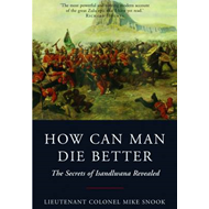 How Can Man Die Better (BOK)