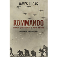 Kommando: German Special Forces of World War Two (BOK)