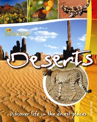 Deserts: Discover Life in the Driest Places (BOK)