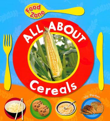 All About Cereals (BOK)
