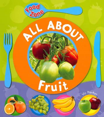 All About Fruit (BOK)