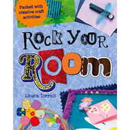 Rock Your Room: Packed with Creative Craft Activities (BOK)