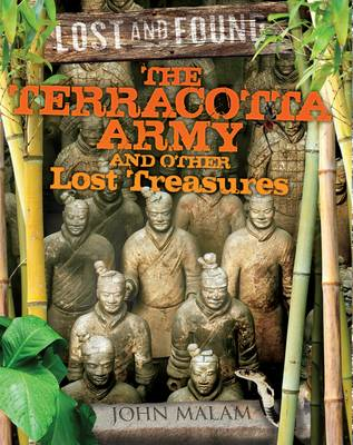 The Terracotta Army and Other Lost Treasures (BOK)