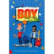 Boy Talk: A Survival Guide to Growing Up (BOK)