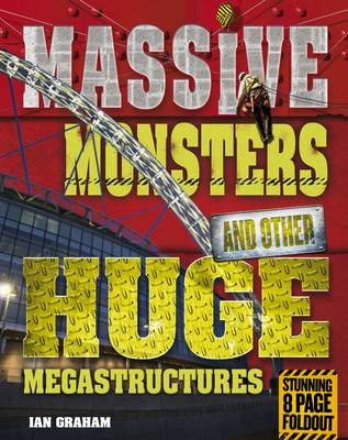 Massive Monsters and Other Huge Megastructures (BOK)