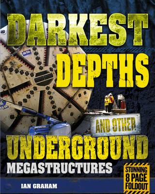 Darkest Depths and Other Underground Megastructures (BOK)