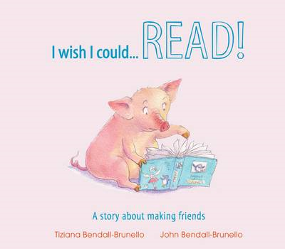I Wish I Could...Read!: A Story About Making Friends (BOK)