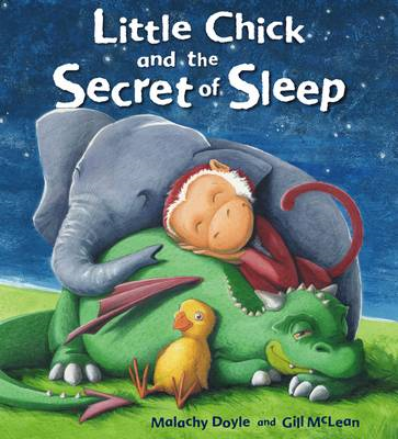 Little Chick and the Secret of Sleep (BOK)