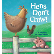 Storytime: Hens Don't Crow (BOK)
