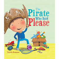 Pirate Who Said Please (BOK)