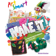 Art Smart: Make it! (BOK)