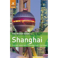 The Rough Guide to Shanghai (BOK)