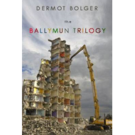 The Ballymun Trilogy (BOK)