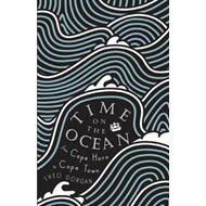 Time on the Ocean: From Cape Horn to Cape Town (BOK)