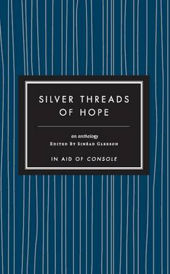 Silver Threads Of Hope (BOK)