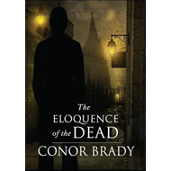 Eloquence of the Dead (BOK)