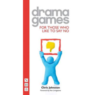 Drama Games for Those Who Like to Say 'No' (BOK)