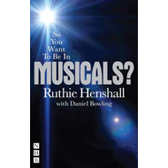 So You Want to be in Musicals? (BOK)