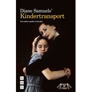 Diane Samuels Kindertransport: The author's guide to the pla (BOK)