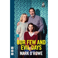 Our Few and Evil Days (BOK)