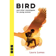 Bird and Other Monologues for Young Women (BOK)