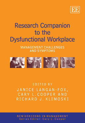 Research Companion to the Dysfunctional Workplace: Management Challenges and Symptoms (BOK)