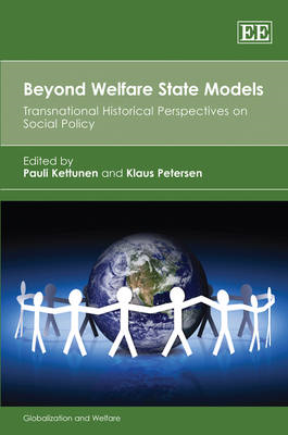 Beyond Welfare State Models: Transnational Historical Perspectives on Social Policy (BOK)