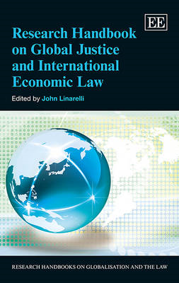 Research Handbook on Global Justice and International Economic Law (BOK)