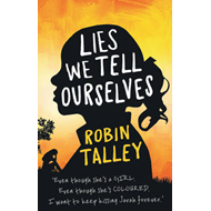 Lies We Tell Ourselves (BOK)