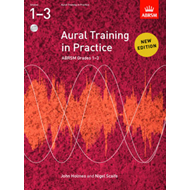 Aural Training in Practice, ABRSM Grades 1-3, with 2 CDs (BOK)