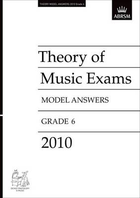 Theory of Music Exams 2010 Model Answers, Grade 6 (BOK)