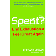 Spent: End Exhaustion & Feel Great Again (BOK)