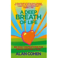 A Deep Breath of Life: 365 Daily Inspirations for Heart-Centred Living (BOK)