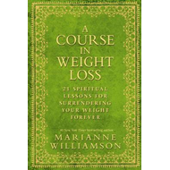 Course in Weight Loss (BOK)