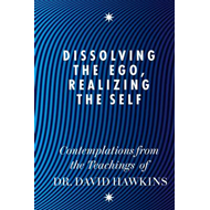 Dissolving the Ego, Realizing the Self (BOK)