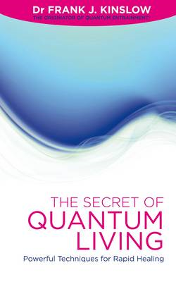 Secret of Quantum Living (BOK)