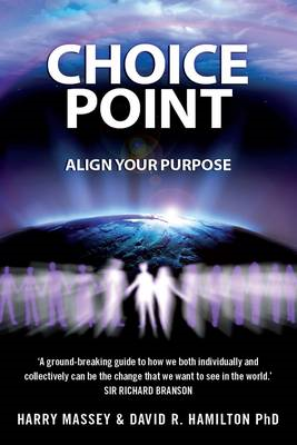 Choice Point: Align Your Purpose (BOK)